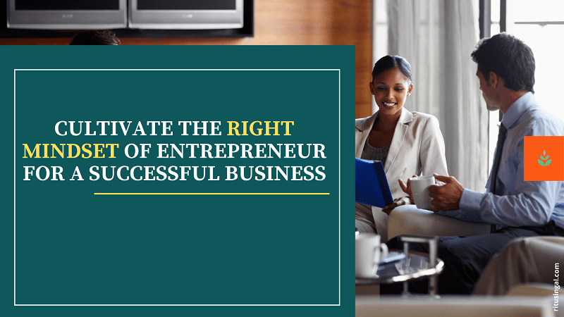 Mindset of entrepreneurs